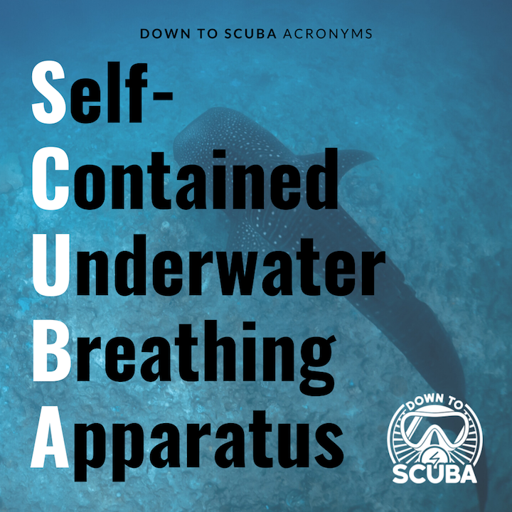 Scuba Acronym - what does it stand for?